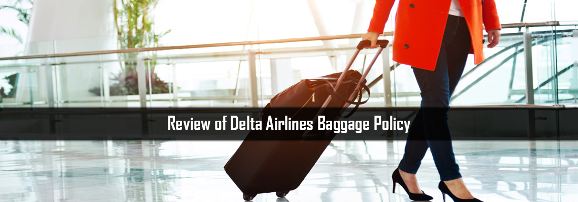 Review of Delta Airlines Baggage Policy: