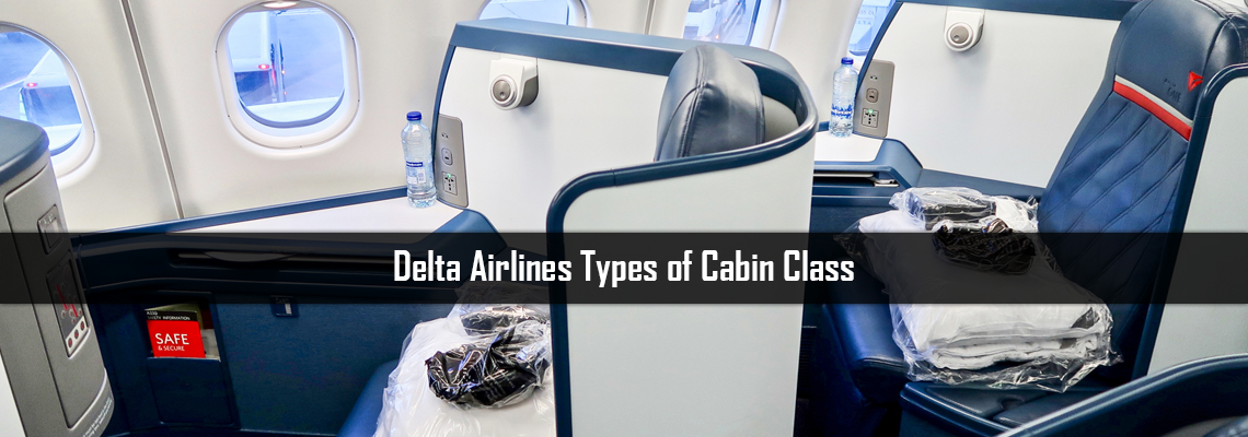 Delta Airlines Types of Cabin Class: